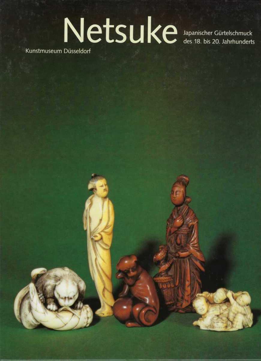 Netsuke, Japanischer Gürtelschmuck des 18. bis 20. Jahrhunderts, Патриция Йирка-Шмитц