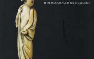 The World of Netsuke, the Werdelmann Collection at the Museum Kunst Palast Düsseldorf by Patrizia Jirka-Schmitz