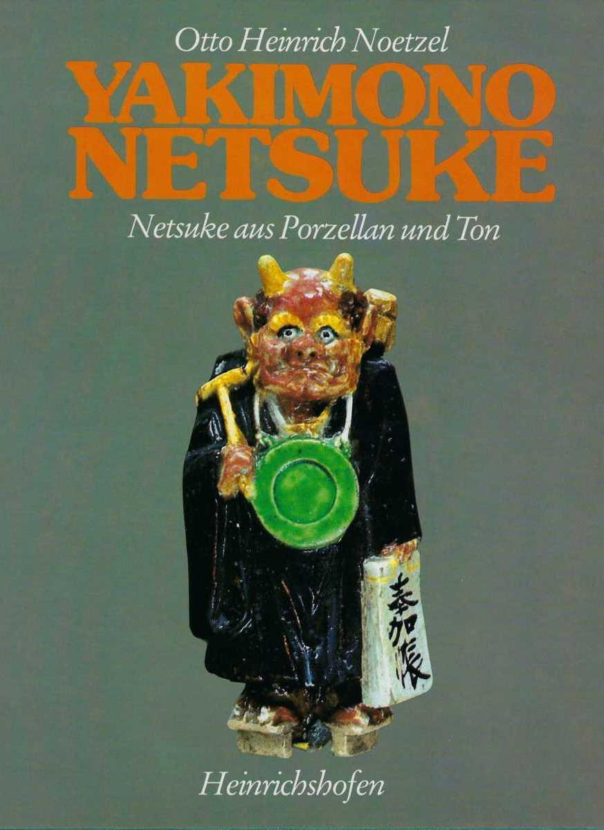 Yakimono Netsuke by Otto.H. Noetzel